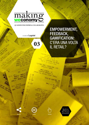 Empowerment, Feedback, Gamification: c'era una volta il Retail