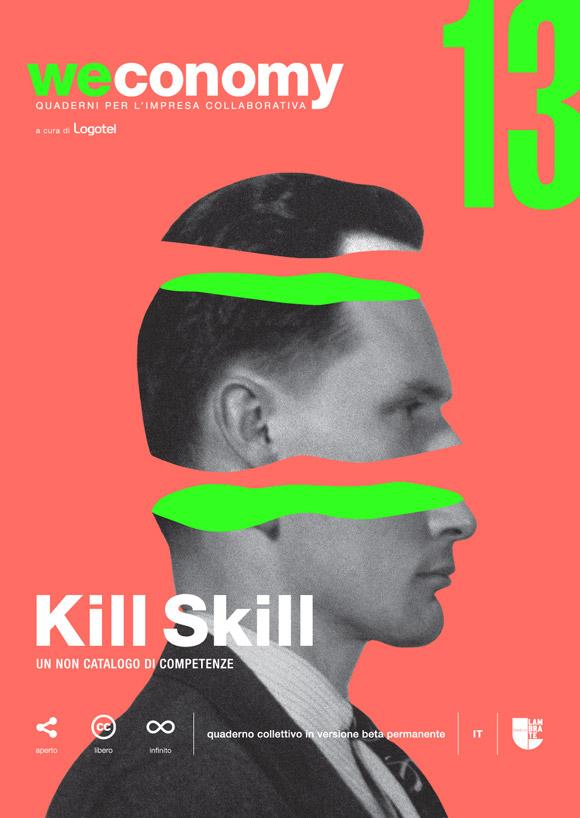 Kill Skill: un non catalogo di competenze